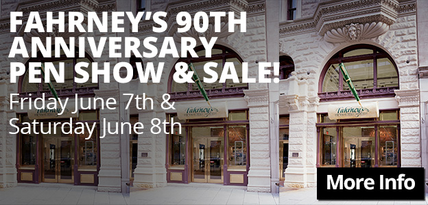 Fahrneys 90th Anniversary Pen Show and Sale